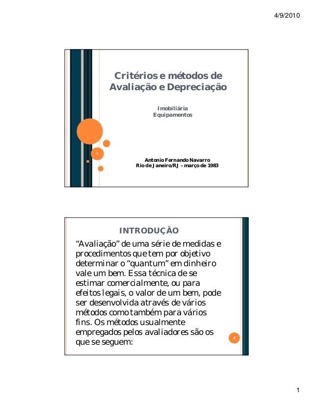 4/9/2010  Critérios e métodos de Avaliação e Depreciação Imobiliária Equipamentos  1  Antonio Fernando Navarro Rio de Jane...