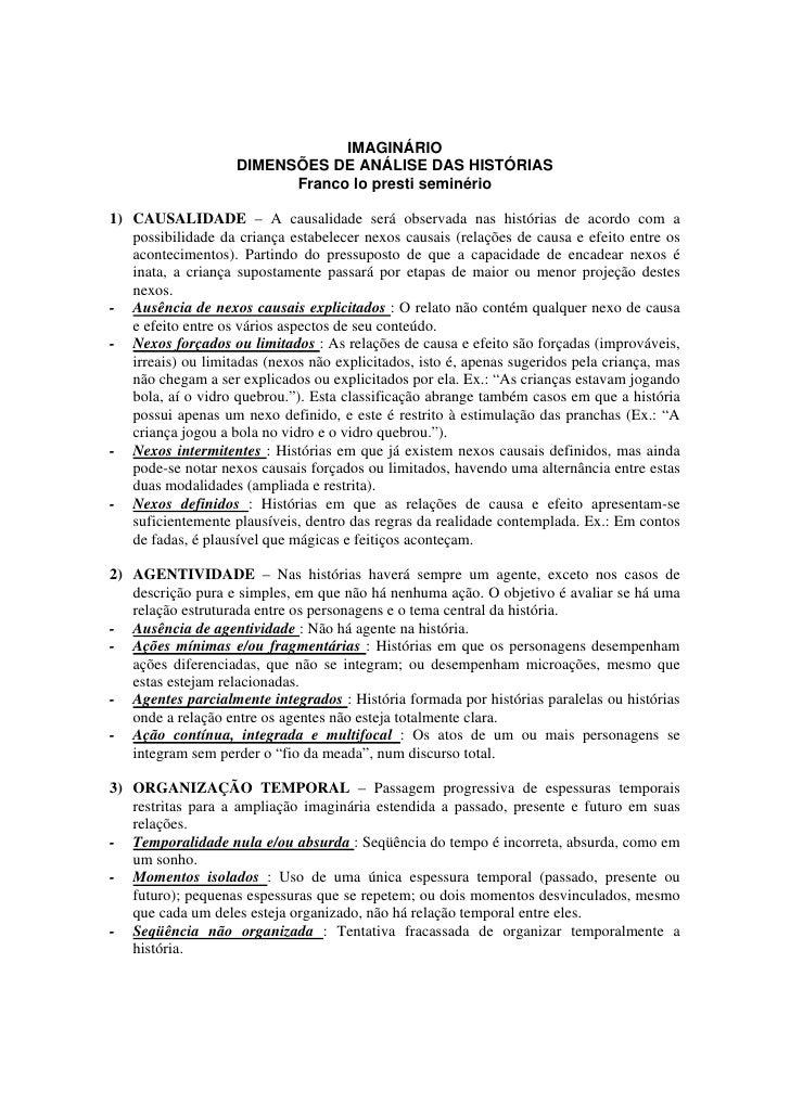IMAGINÁRIO                     DIMENSÕES DE ANÁLISE DAS HISTÓRIAS                           Franco lo presti seminério  1)...