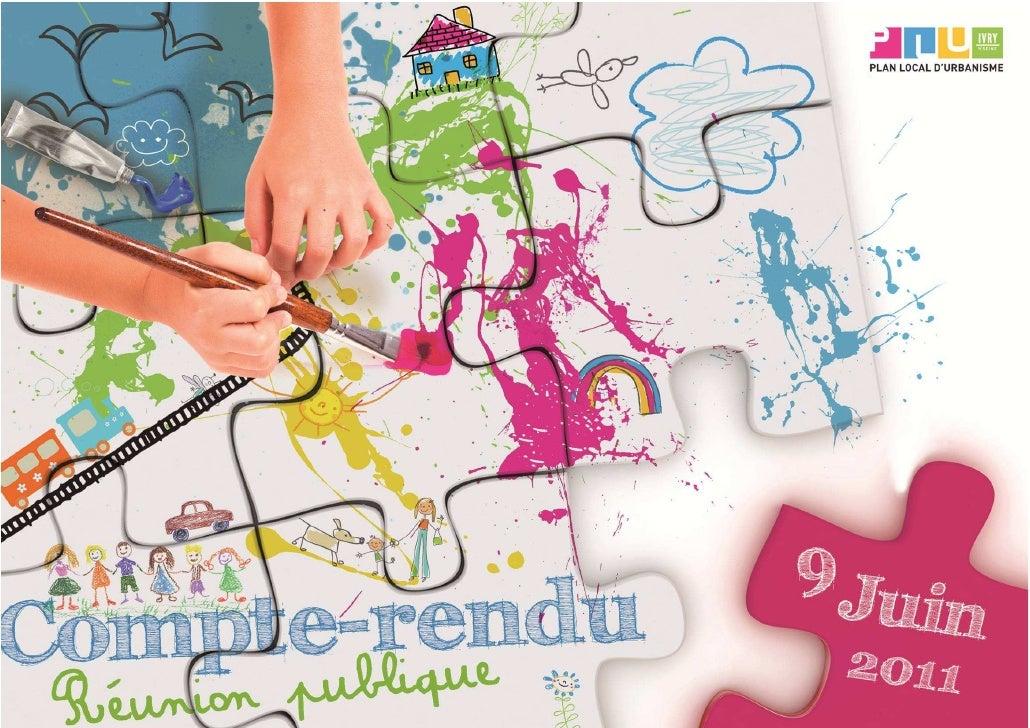 Quartier Ivry portDate et lieuJeudi 9 juin 2011 de 18h30 à 20h30 à la Maison de la citoyenneté Jean-Jacques Rousseau (gran...
