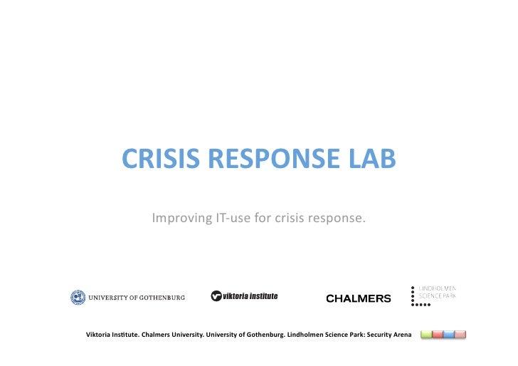 CRISISRESPONSELAB                      ImprovingIT‐useforcrisisresponse.                                          ...