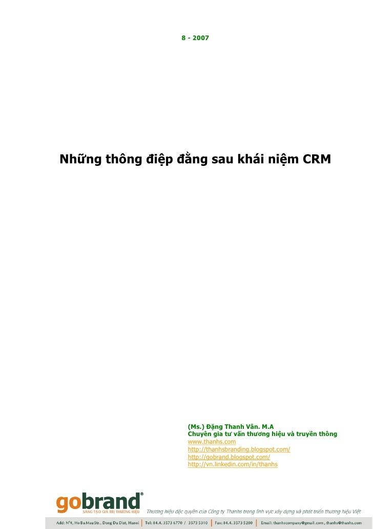 8 - 2007     Những thông điệp đằng sau khái niệm CRM                       (Ms.) Đặng Thanh Vân. M.A                   Chu...