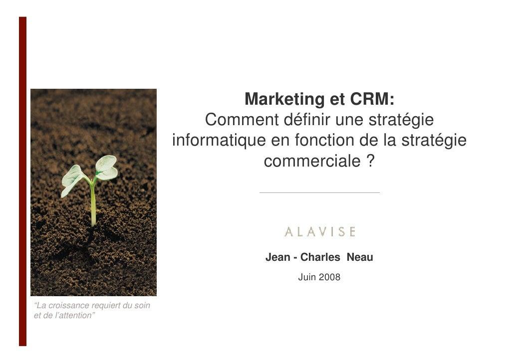 Marketing et CRM:                                       Comment définir une stratégie                                  inf...