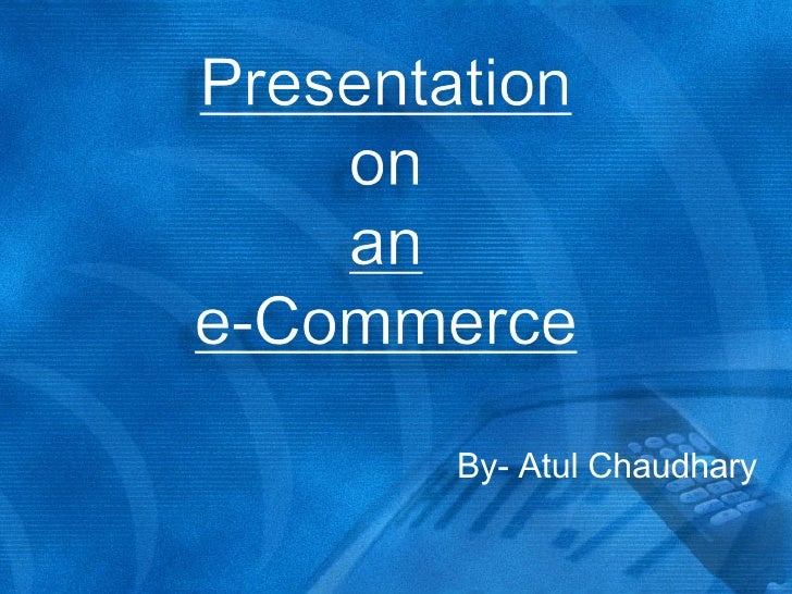 By- Atul Chaudhary