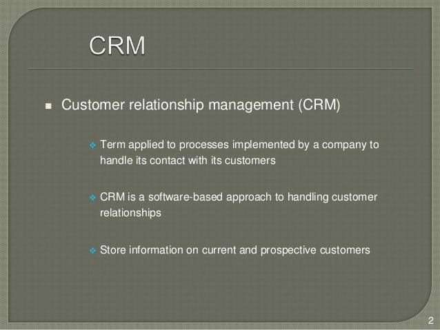 Customer Relationship Management-Sem Shaikh Slide 2