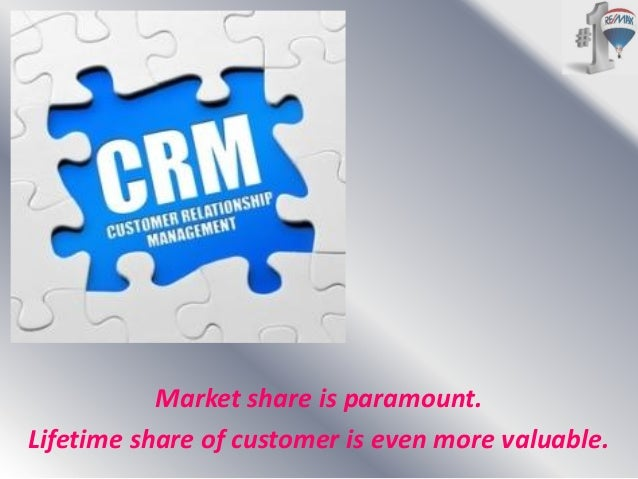 Market share is paramount. Lifetime share of customer is even more valuable.