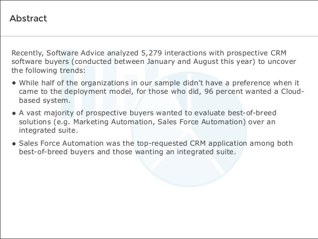 Abstract  Recently, Software Advice analyzed 5,279 interactions with prospective CRM software buyers (conducted between Ja...
