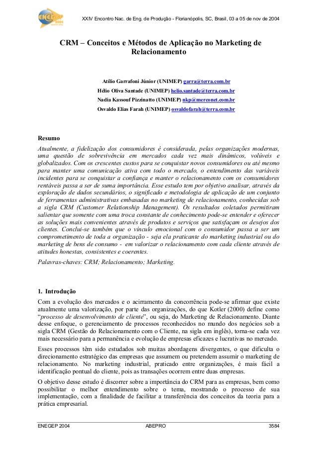 XXIV Encontro Nac. de Eng. de Produção - Florianópolis, SC, Brasil, 03 a 05 de nov de 2004 ENEGEP 2004 ABEPRO 3584 CRM – C...