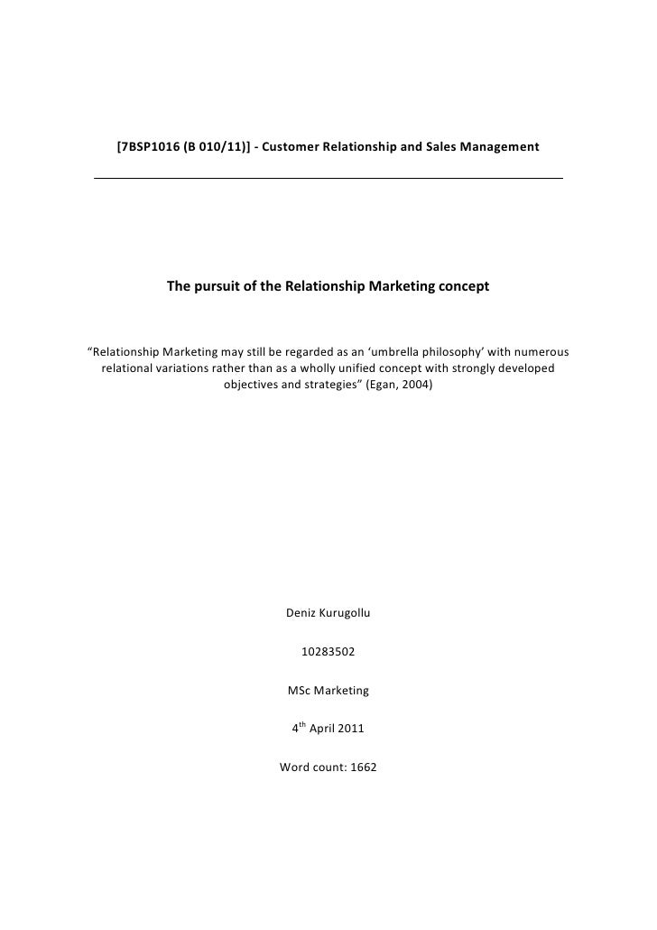 [7BSP1016 (B 010/11)] - Customer Relationship and Sales Management              The pursuit of the Relationship Marketing ...