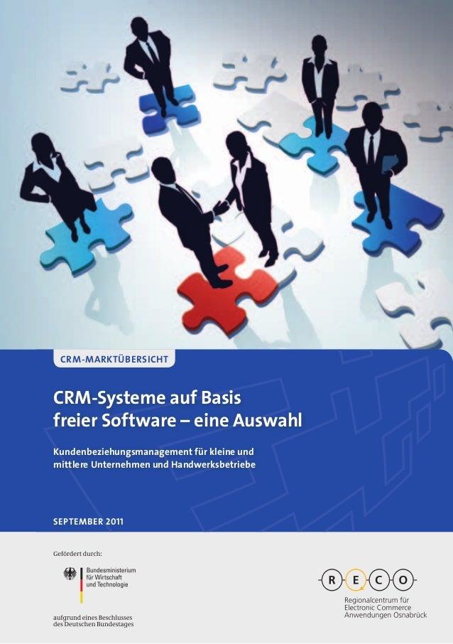 CRM-Systeme auf Basisfreier Software – eine AuswahlKundenbeziehungsmanagement für kleine undmittlere Unternehmen und Handw...