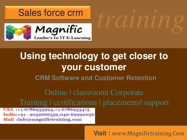 training CRM Software and Customer Retention Using technology to get closer to your customer Sales force crm Online | clas...