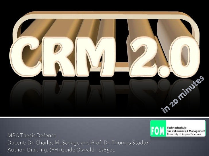 in 20 minutes<br />MBA Thesis Defense<br />Docent: Dr. Charles M. Savage and Prof.Dr. Thomas Städter<br />Author: Dipl. I...