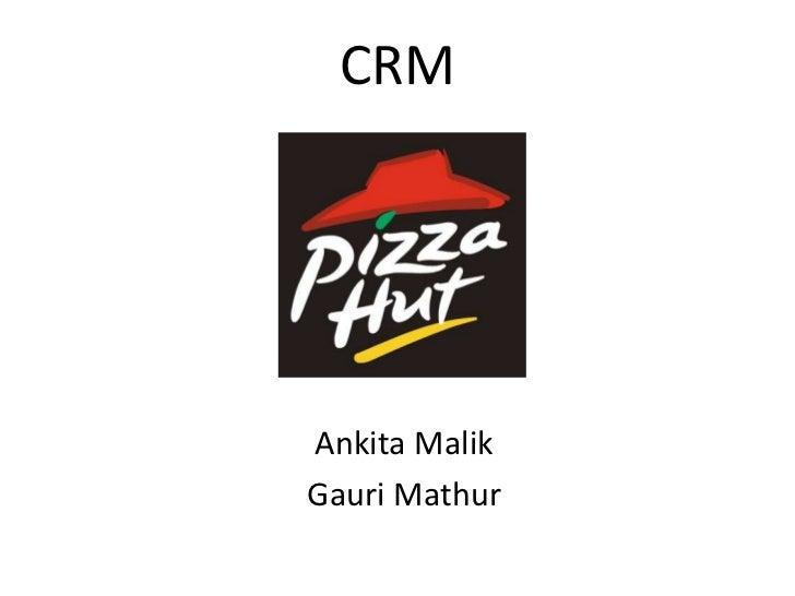 CRMAnkita MalikGauri Mathur