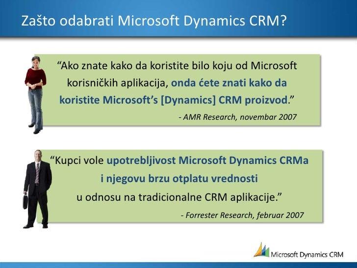 """Zašto odabrati Microsoft Dynamics CRM?<br />""""Ako znate kako da koristite bilo koju od Microsoft korisničkih aplikacija, on..."""