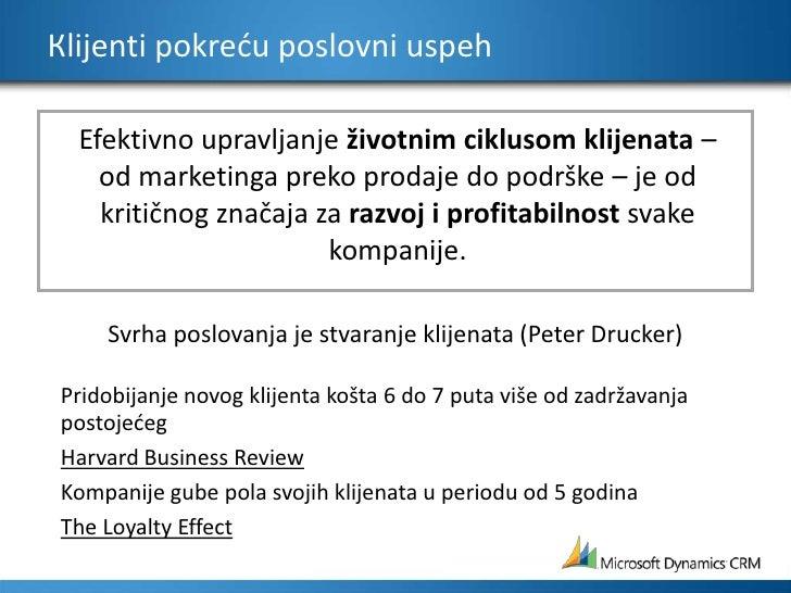 Кlijenti pokreću poslovni uspeh<br />Efektivno upravljanje životnim ciklusom klijenata– od marketinga preko prodaje do pod...