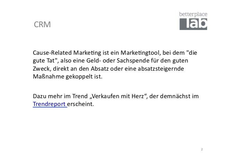 """CRM Cause-‐Related Marke-ng ist ein Marke-ngtool, bei dem """"die gute Tat"""", also eine Geld-‐ o..."""