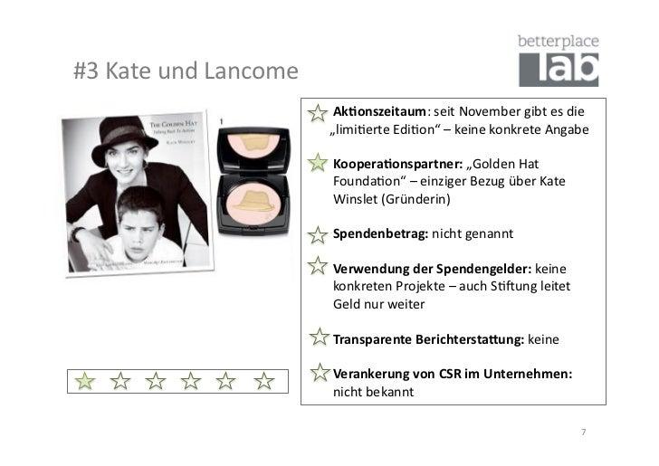 #3 Kate und Lancome                                            Ak#onszeitaum: seit November ...