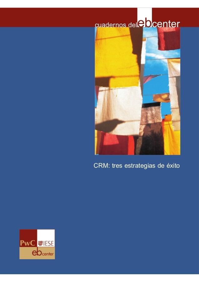 cuadernos del  ebcenter  CRM: tres estrategias de éxito