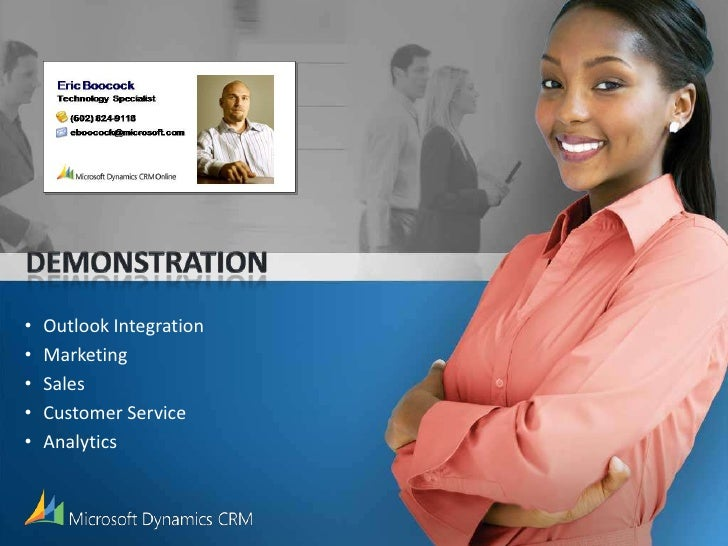 Demonstration<br /><ul><li>Outlook Integration