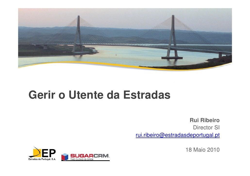 Gerir o Utente da Estradas                                          Rui Ribeiro                                          D...