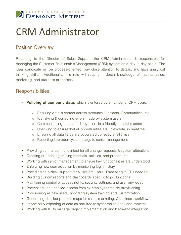 crm administrator job description crm administratorposition overviewreporting to the director of s support the crm administrator is responsible formana job requirements