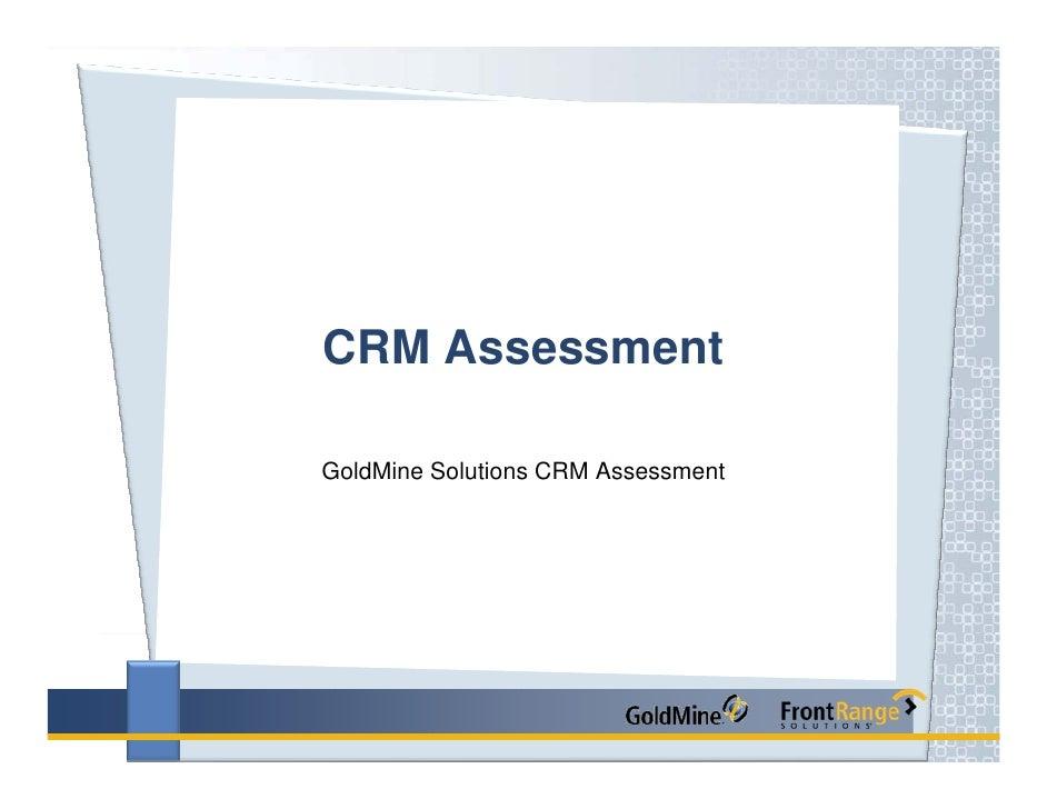 CRM Assessment  GoldMine Solutions CRM Assessment