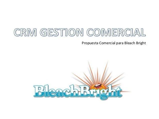 Propuesta Comercial para Bleach Bright