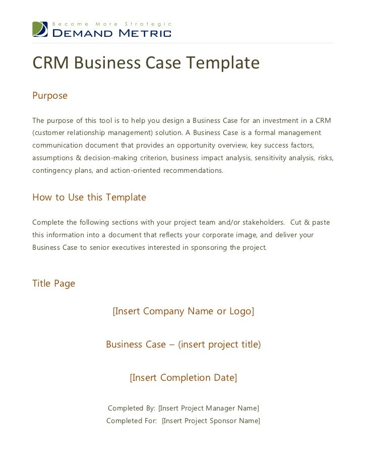 CRM Business Case TemplatePurposeThe Purpose Of This Tool Is To Help You  Design A Business Case ...  It Project Business Case Template