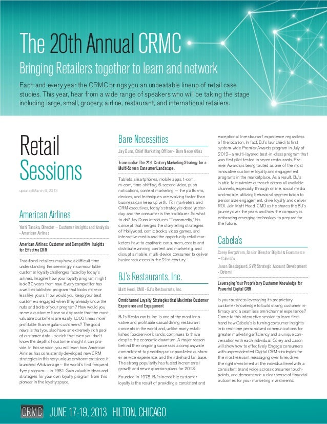 JUNE17-19,2013 HILTON,CHICAGO The20thAnnualCRMC BringingRetailerstogethertolearnandnetwork Each and every year the CRMC br...