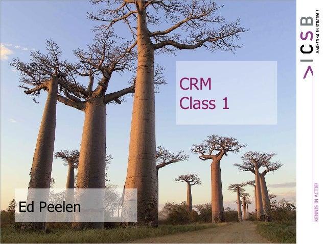 Ed Peelen CRM Class 1
