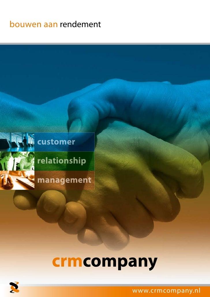 bouwen aan rendement      customer      relationship      management                       www.crmcompany.nl