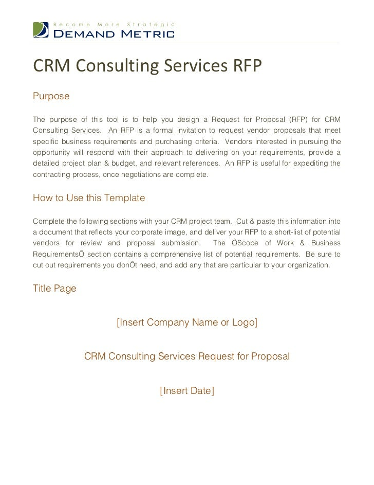 CRM Consulting Services RFPPurposeThe purpose of this tool is to help you design a Request for Proposal (RFP) for CRMConsu...