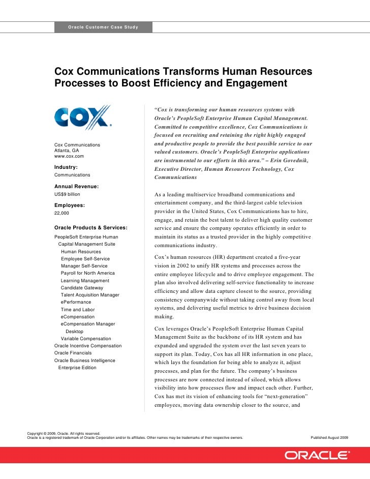 Oracle Customer Case Study                     Cox Communications Transforms Human Resources                 Processes to ...