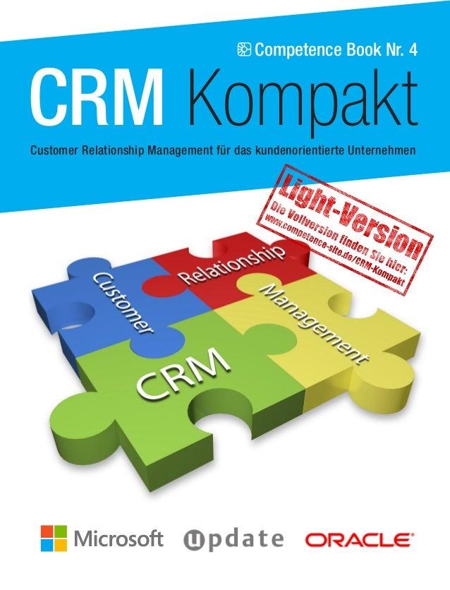 Competence Book Nr. 4  CRM Kompakt  Customer Relationship Management für das kundenorientierte Unternehmen