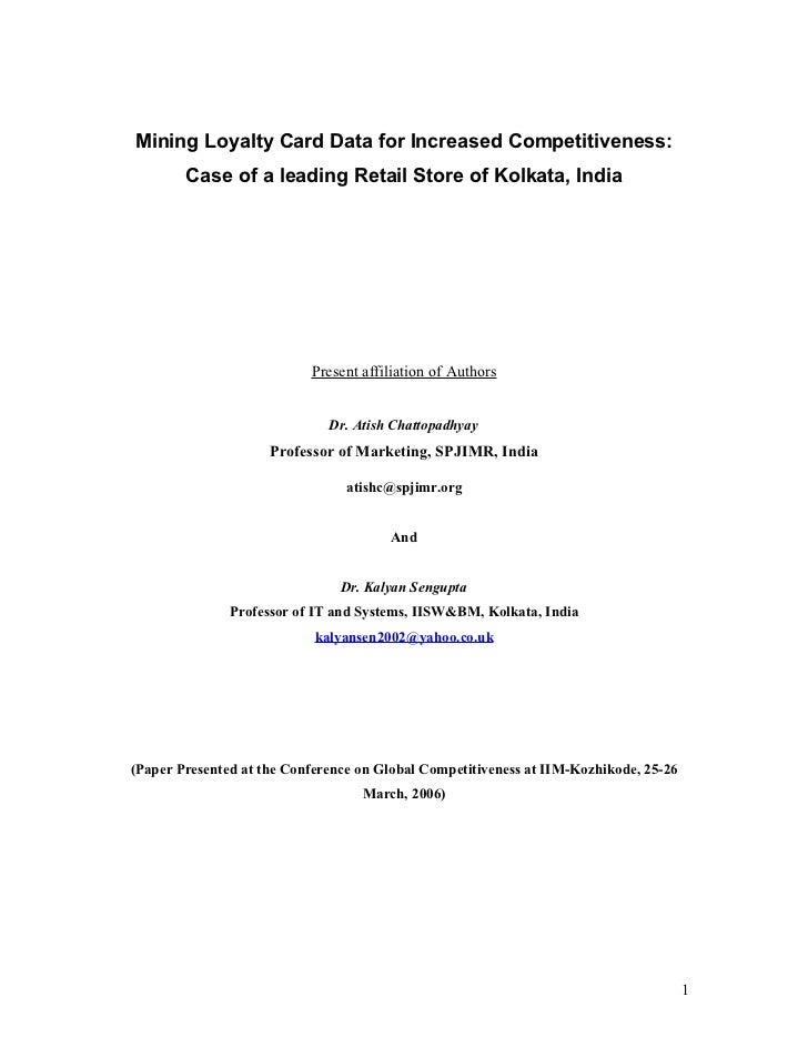 Mining Loyalty Card Data for Increased Competitiveness:        Case of a leading Retail Store of Kolkata, India           ...