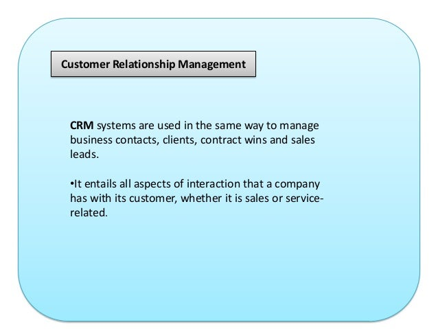 crm definition and uses Enterprise resource planning and customer relationship management are similar in many ways, as they are both used to increase the overall profitability of a business.
