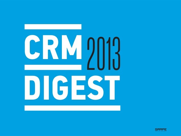 CRM DIGEST 2013