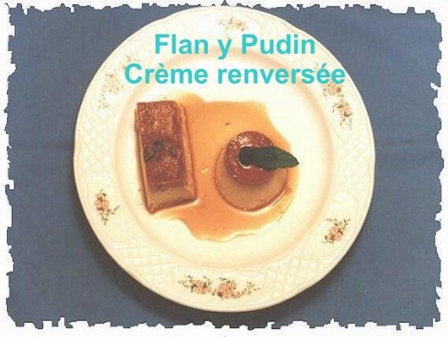 Crème Renversée ou Pudim?