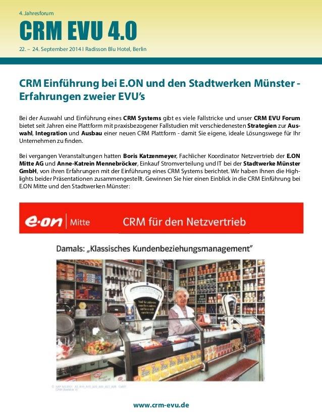 CRM Einführung bei E.ON und den Stadtwerken Münster - Erfahrungen zweier EVU's www.crm-evu.de CRM EVU 4.0 4. Jahresforum 2...