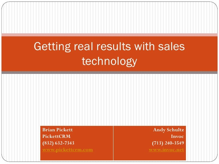 Getting real results with sales           technology      Brian Pickett           Andy Schultz  PickettCRM                ...