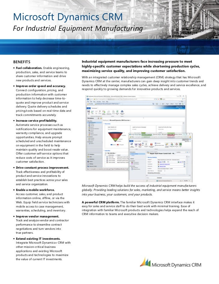 Microsoft Dynamics CRMFor Industrial Equipment ManufacturingBENEFITS                                       Industrial equi...