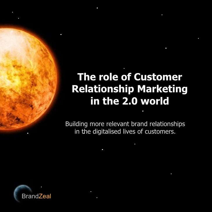 The role of Customer Relationship Marketing in the 2.0 world A discussion involving Dickens, Eggs, Amplifiers and the way ...