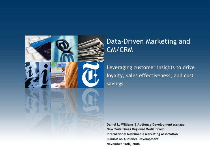 Daniel L. Williams | Audience Development Manager New York Times Regional Media Group International Newsmedia Marketing As...