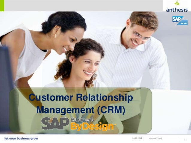 Customer Relationship Management (CRM)                    20.12.2012   anthesis GmbH   1