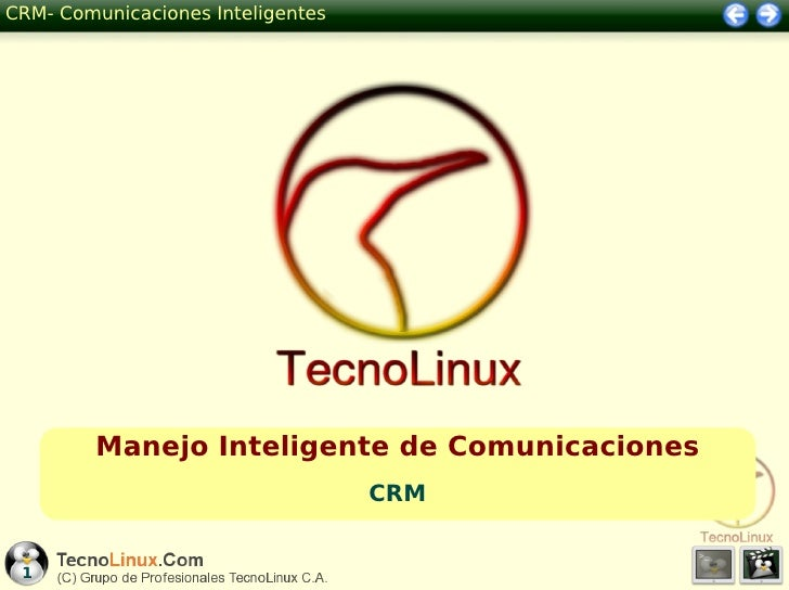 CRM- Comunicaciones Inteligentes         Manejo Inteligente de Comunicaciones                                   CRM 1