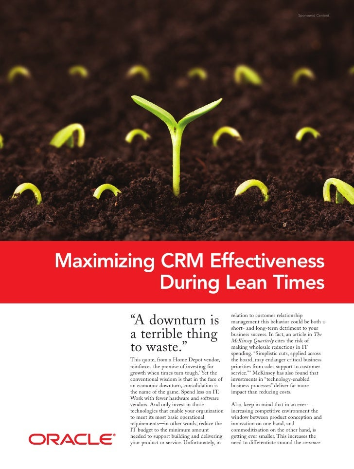 Sponsored Content     Maximizing CRM Effectiveness            During Lean Times                                           ...