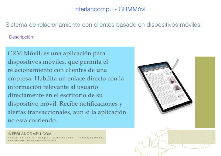 interlancompu - CRMMóvilSistema de relacionamiento con clientes basado en dispositivos móviles. Descripción:CRM Móvil, es ...