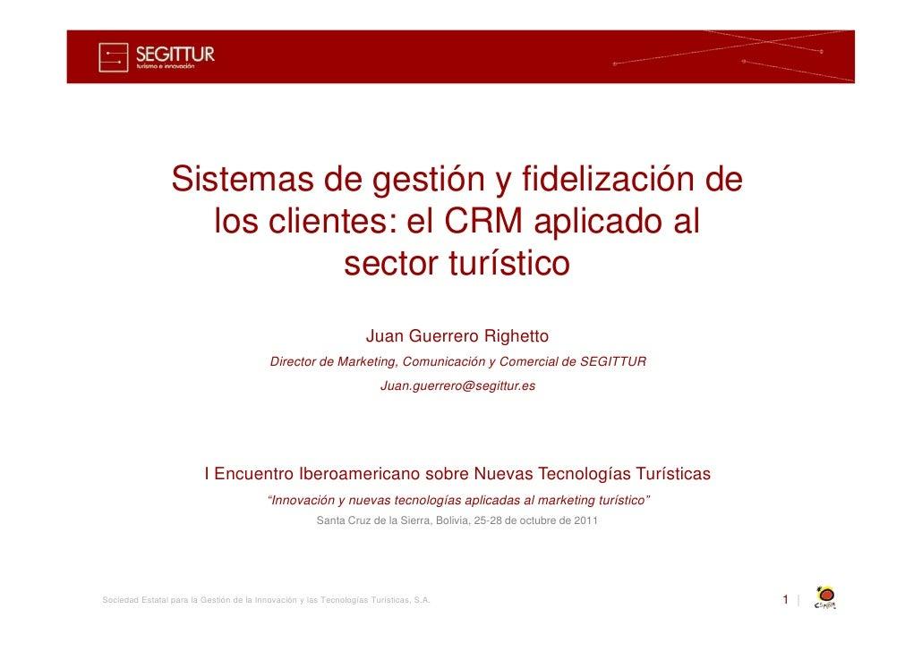 Sistemas de gestión y fidelización de                    los clientes: el CRM aplicado al                             sect...