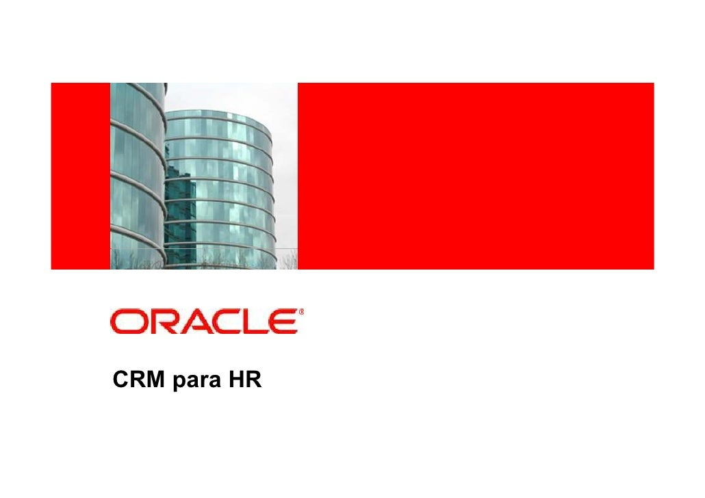 <Insert Picture Here>     CRM para HR