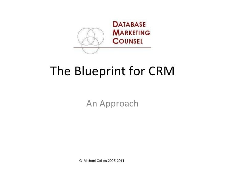 Blueprint for crm the blueprint for crm an approach malvernweather Gallery