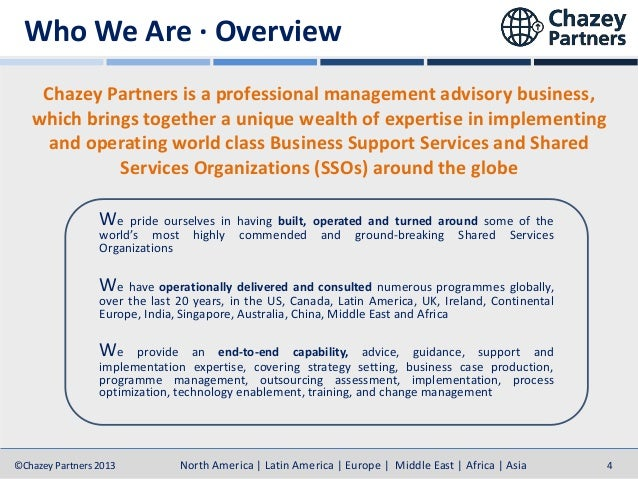 Who We Are · Overview Chazey Partners is a professional management advisory business, which brings together a unique wealt...